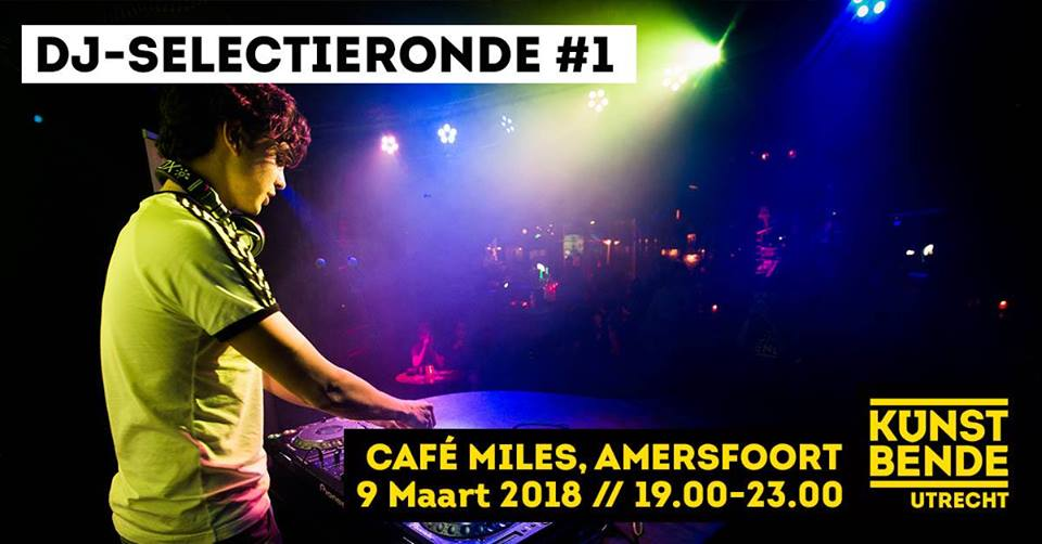 DJ Selectieronde #1 Utrecht @ Café Miles | Amersfoort | Utrecht | Nederland
