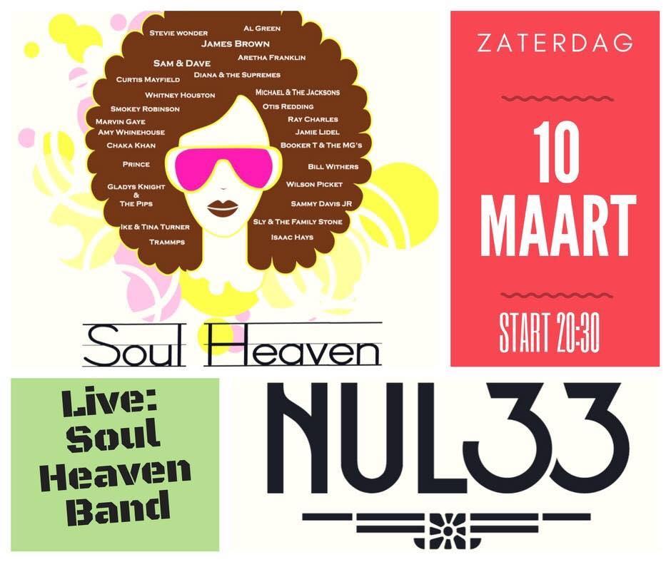 Soul Heaven @ Grand-Café Nul33 | Amersfoort | Utrecht | Nederland