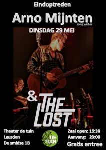 Arno Mijnten & The Lost @ Theater De Tuin | Leusden | Utrecht | Nederland