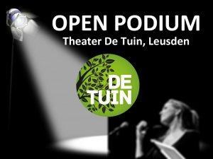 Theater Tuin - Open Podium @ Theater De Tuin | Leusden | Utrecht | Nederland