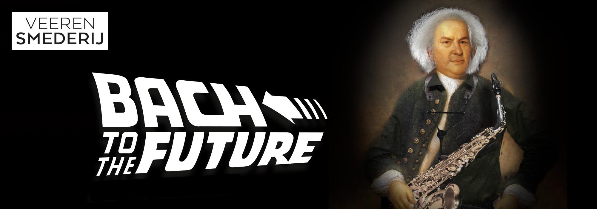 Bach to the Future 2 @ De Veerensmederij