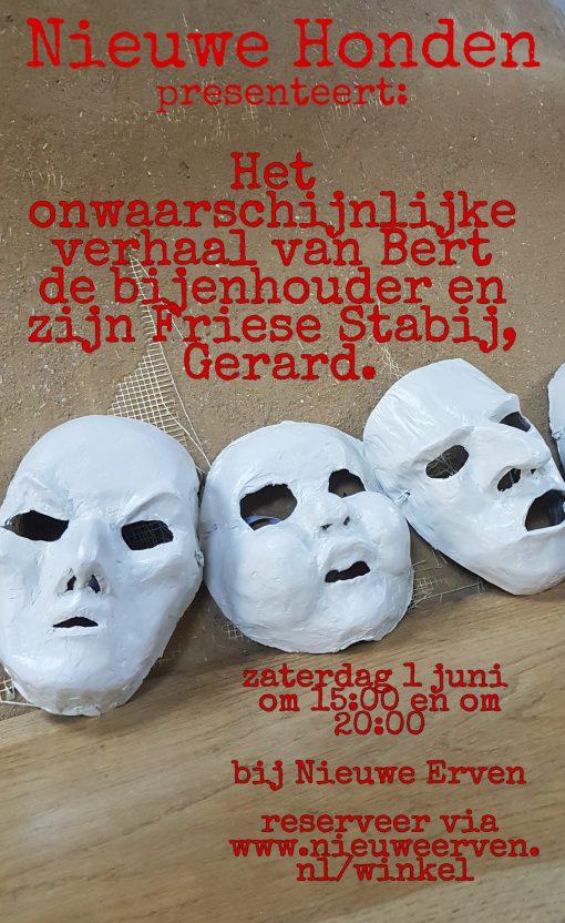 Het onwaarschijnlijke verhaal van Bert de bijenhouder en zijn Friese Stabij, Gerard @ Nieuwe Erven