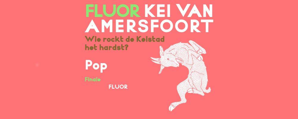 Finale Kei van Amersfoort: Pop @ Fluor-Café