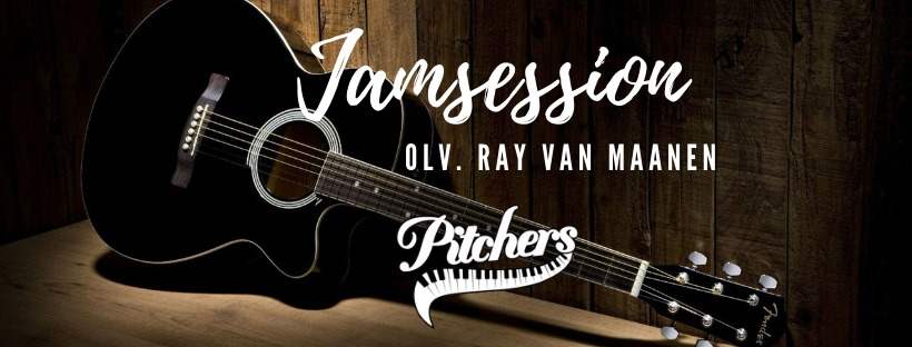 Jamsessie olv. Ray van Maanen @ Pitchers