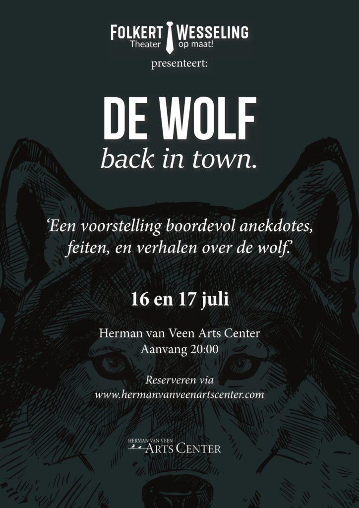 De wolf @ Herman van Veen Arts Centre