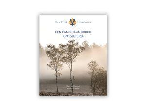 Marco Willemse: Den Treek-Henschoten - een familielandgoed ontsluierd @ Bibliotheek Eemhuis