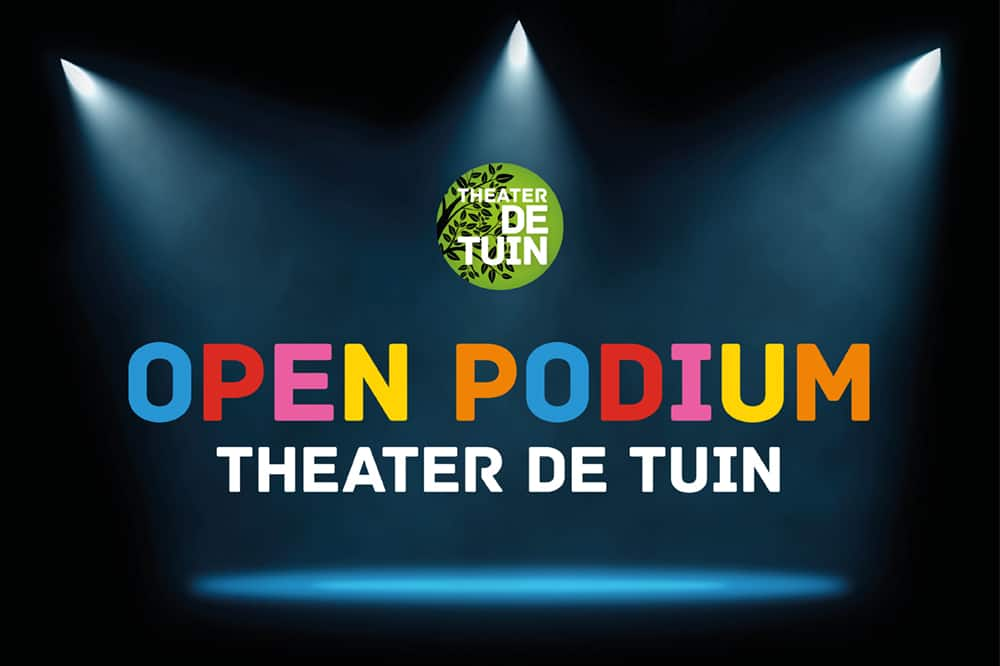 Open Podium @ Theater De Tuin