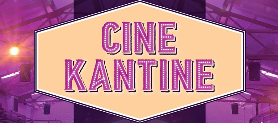 CineKantine @ Prodentfabriek