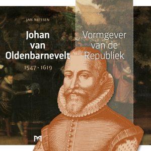 Jan Niessen: Johan van Oldenbarnevelt @ Museum Flehite