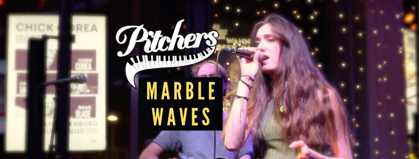 Marble Waves @ Pitchers