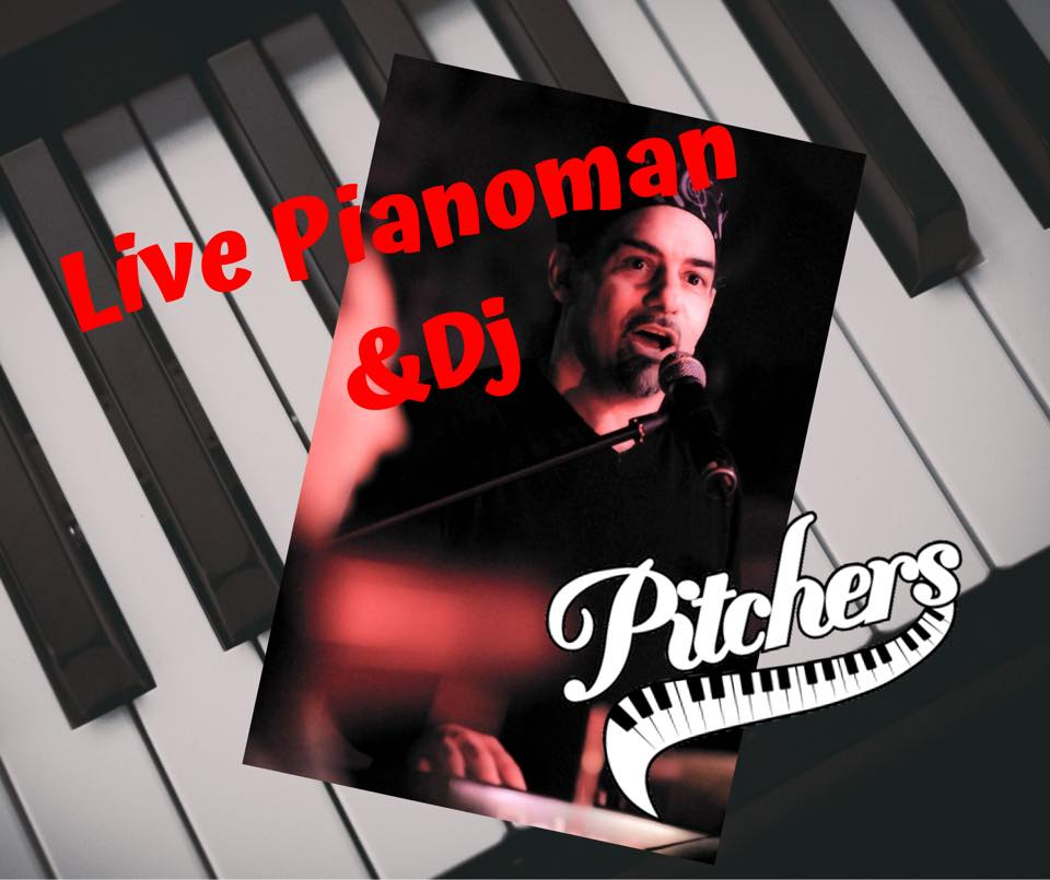 Pianoman & Dj @ Pitchers