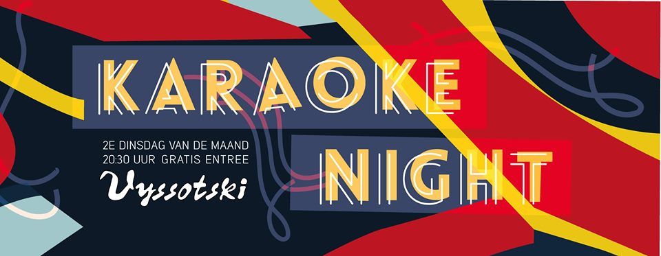 Karaoke Night @ Grand Café Vyssotski