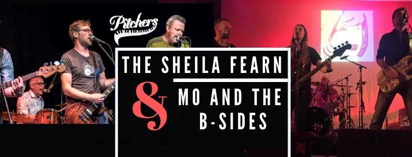 The Sheila Fearn & Mo and the B-sides @ Pitchers