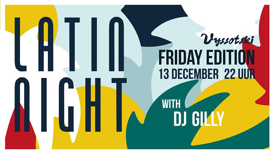 Latin Night @ Grand Café Vyssotski
