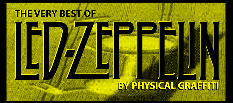 Physical Graffiti: 'The very best of Led Zeppelin' @ Fluor-Zaal