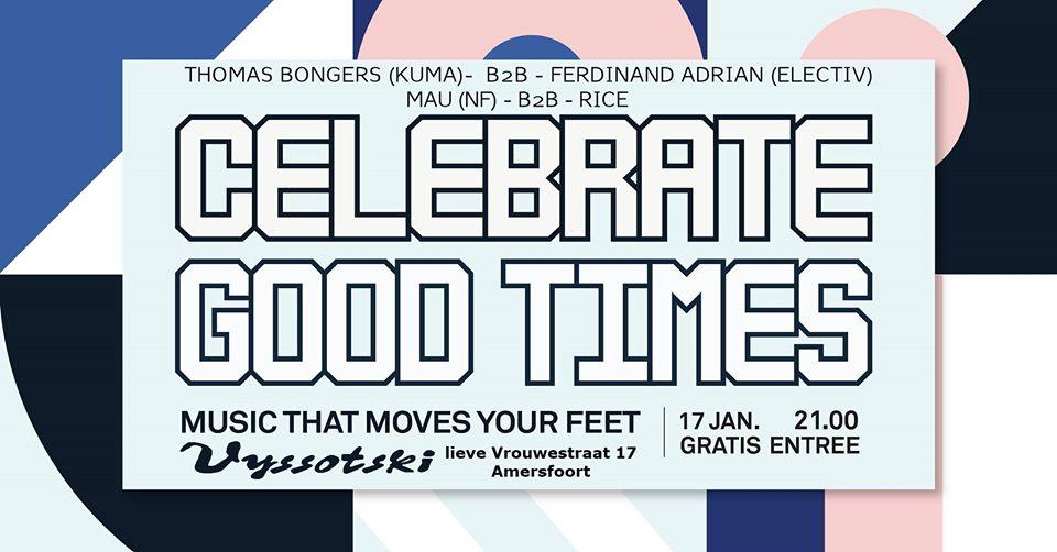 Celebrate Good Times @ Grand Café Vyssotski