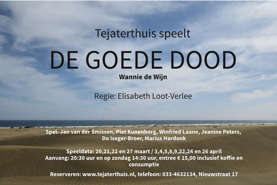 -afgelast- De Goede Dood @ Tejaterthuis