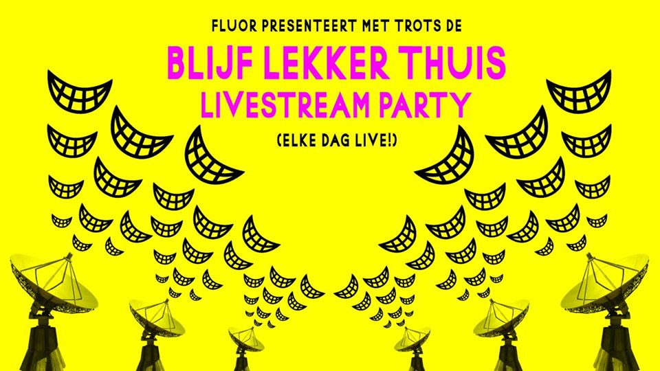 Fluor's Blijf-lekker-thuis- livestream party