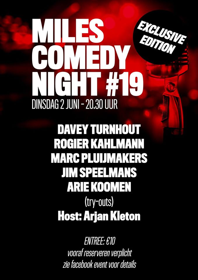 Comedy Night #19 - Exclusive edition -uitverkocht- @ Café Miles