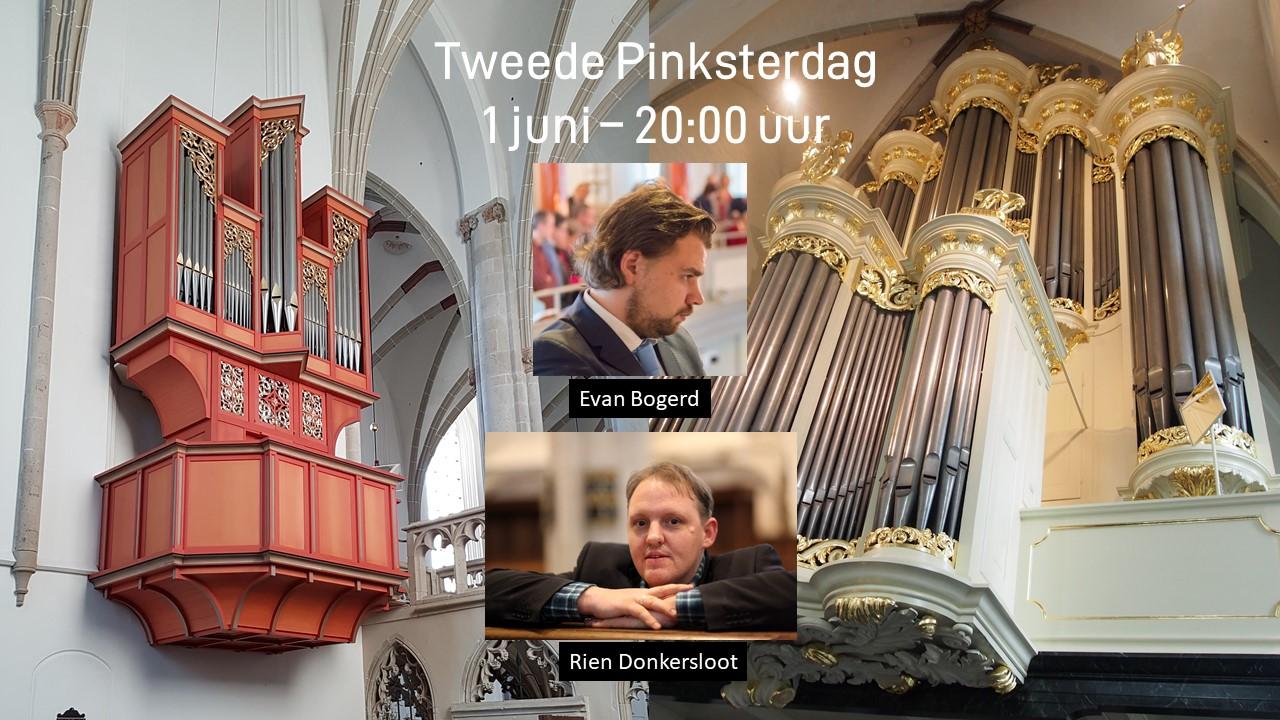 Rien Donkersloot en Evan Bogerd: online orgelconcert