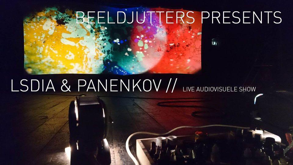 Beeldjutters presenteert: LSDIA & Panenkov @ Het Nieuwe Stadsterras