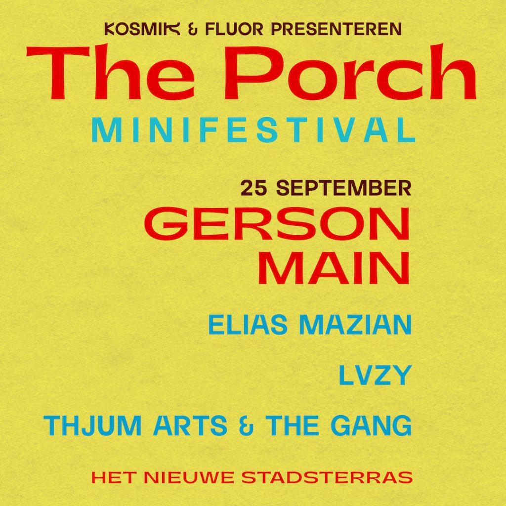 Fluor&KOSMIK: The Porch @ Het Nieuwe Stadsterras