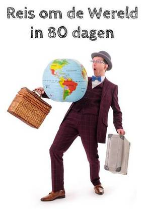 Goochelaar Jan - Reis om de Wereld in 80 dagen @ Theater Idea