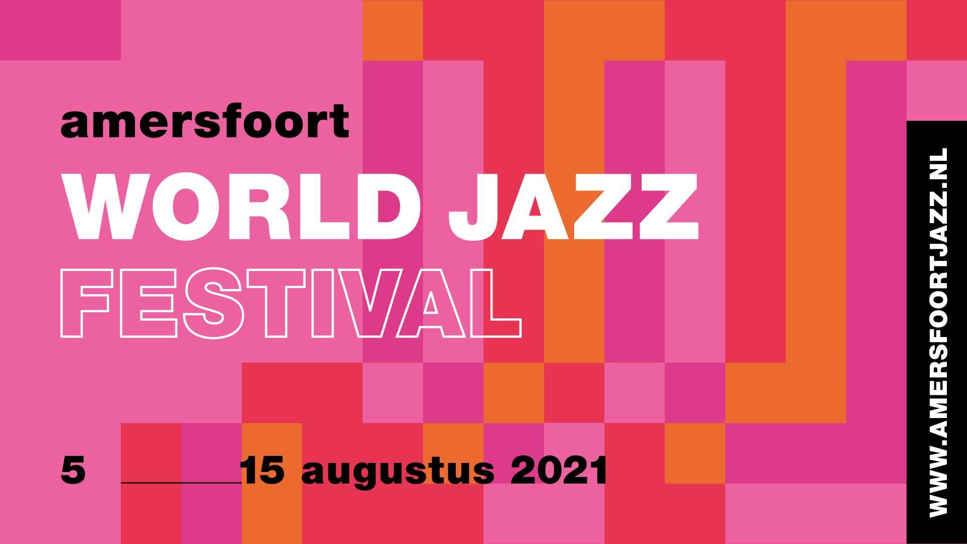 Amersfoort World Jazz Festival @ Amersfoort