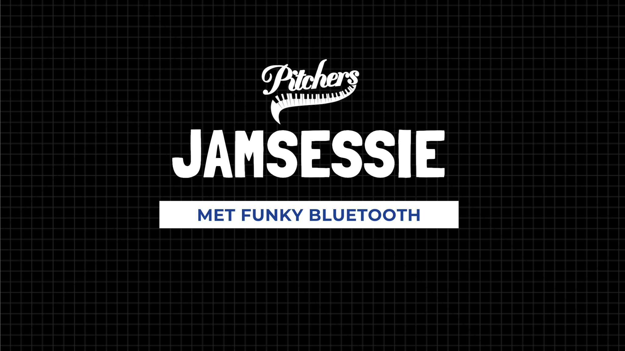 Jamsessie Funky Bluetooth @ Pitchers